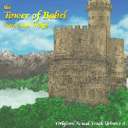 the Tower of Babel -New Sound Trilogy-